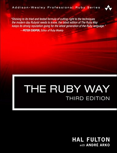 The Ruby Way: Solutions and Techniques in Ruby Programming por Hal Fulton