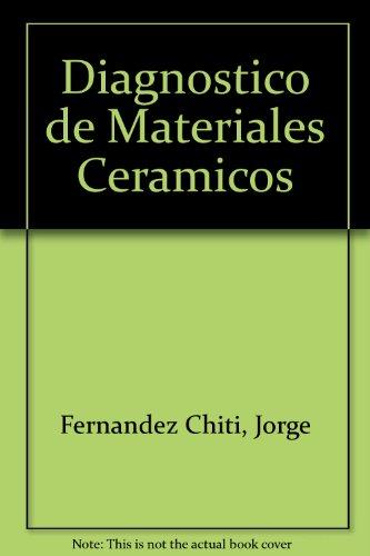 Descargar Libro Diagnostico de Materiales Ceramicos de Jorge Fernandez Chiti