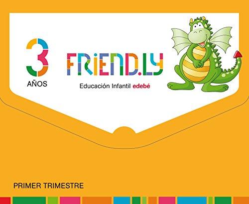 FRIENDLY 3 AÑOS PRIMER TRIMESTRE