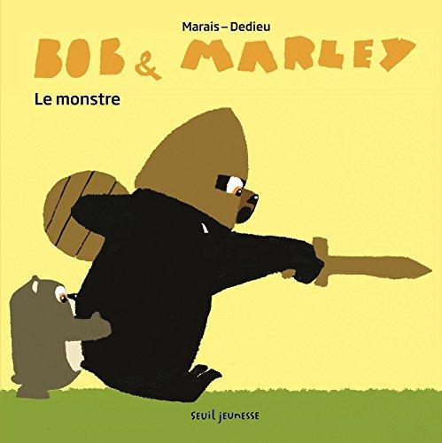 Bob & Marley : Le monstre