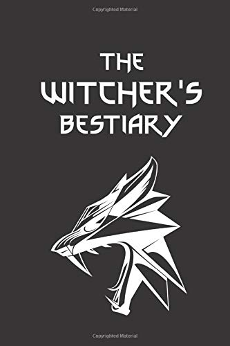 "The Witcher's Bestiary: The Witcher Collection - Wolf Sign | Fan Notebook, Sketchbook, Diary, Journal, For Kids, For A Gift, To School | 120 College ... Blank Pages | 6"" x 9"" (Witcher College ruled)"