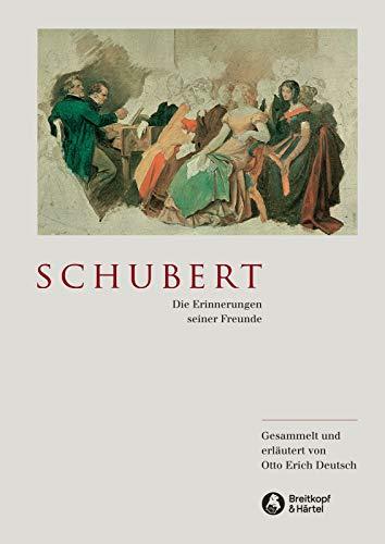 Schubert - Die Erinnerungen seiner Freunde (BV 186)