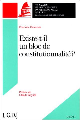 Existe-t-il un bloc de constitutionnalité ?