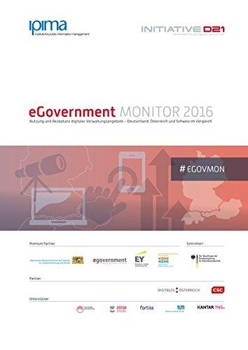 eGovernment MONITOR 2016: Nutzung und Akzeptanz digitaler Verwaltungsangebote - Deutschland, Österreich und...