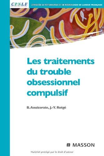 Les traitements du trouble obsessionnel-compulsif (Ancien prix éditeur : 34,50 euros)