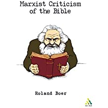 Marxist Criticism of the Bible: A Critical Introduction To Marxist Literary Theory And The Bible (Biblical Seminar)