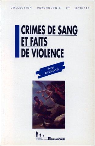 Crimes de sang et faits de violence