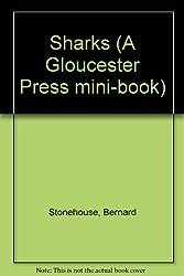 Sharks (A Gloucester Press mini-book)