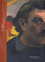 Gauguin : Le sauvage imaginaire