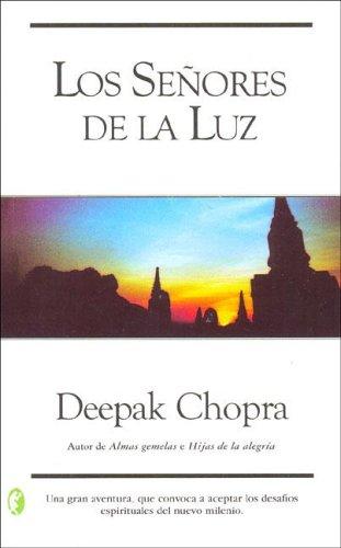 SEÑORES DE LA LUZ, LOS (BYBLOS) por Deepak Chopra