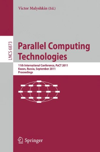 Parallel Computing Technologies: 11th International Conference, PaCT 2011, Kazan, Russia, September 19-23, 2011, Proceedings (Lecture Notes in Computer Science, Band 6873) - M-pact-system
