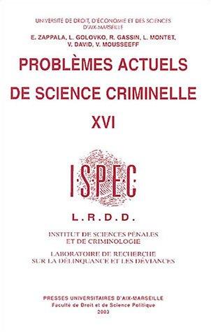 Problèmes actuels de science criminelle : Tome 16 par Enzo Zappala
