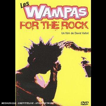 Les Wampas - For The Rock