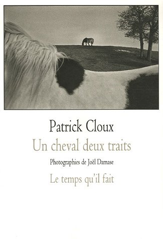 Un cheval deux traits