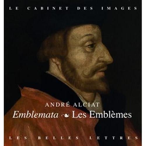 Les Emblèmes / Emblemata: Fac-similé de l'édition lyonnaise Macé Bonhomme de 1551