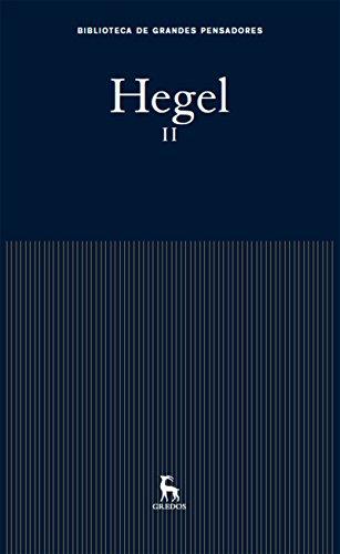 Hegel II (Biblioteca Grandes Pensadores nº 12) por Georg Wilhelm Friedrich  Hegel