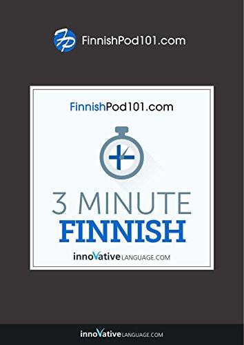 3-Minute Finnish: 25 Lesson Series (English Edition)