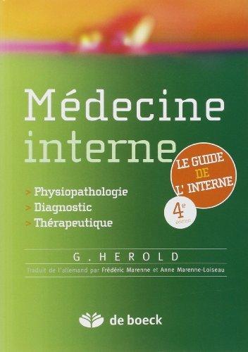 Médecine interne : Du diagnostique à la thérapeutique de Gerd Herold (2 juillet 2012) Broché