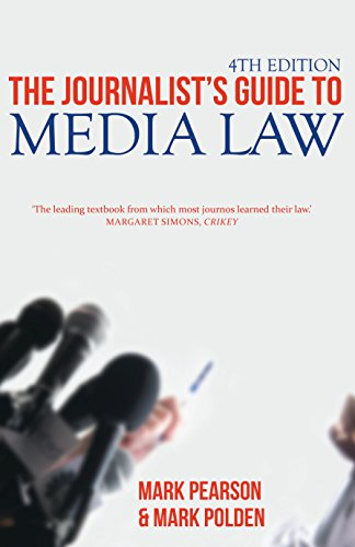 The Journalist's Guide to Media Law, 4th Edition