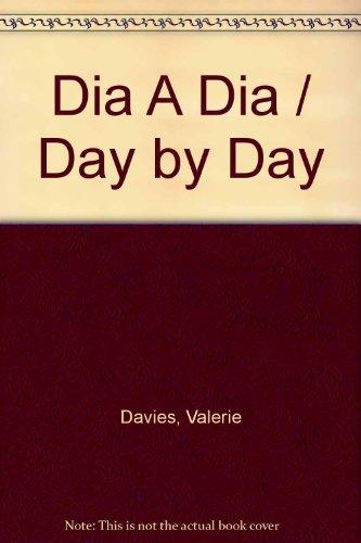 Dia A Dia / Day by Day por Valerie Davies