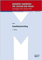 Handelsmarketing (Modernes Marketing für Studium und Praxis)