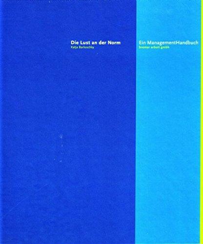 """Das Management-Handbuch: """"Die Lust an der Norm"""""""