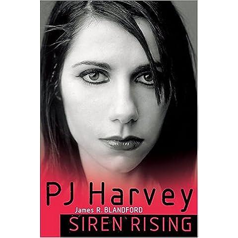 PJ Harvey: Siren Rising