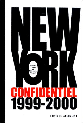 New York : Confidentiel, 1999-2000