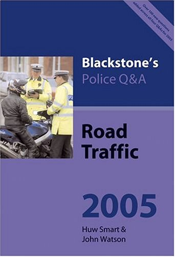 Blackstone's Police Q & A Road Traffic 2005 PDF Books