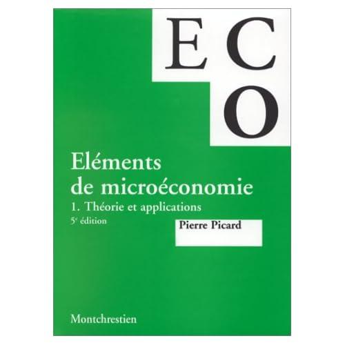 Eléments de microéconomie. Théorie et applications, 5e éditions