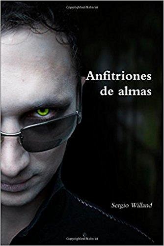 Anfitriones de almas por Sergio  Willand