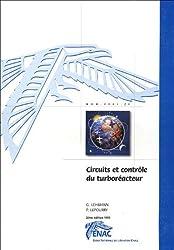 Circuits et contrôles du turboréacteur