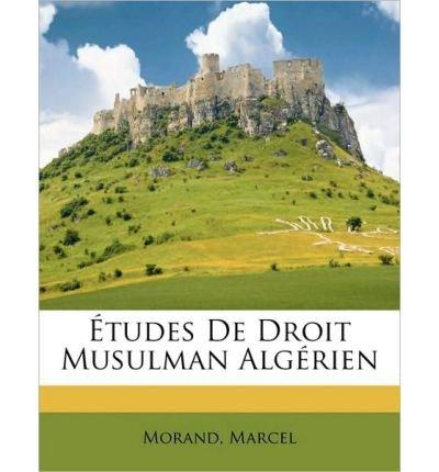 tudes-de-droit-musulman-alg-rien-paperback-french-common