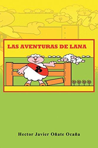 Las Aventuras De Lana por Hector Javier Oñate Ocaña