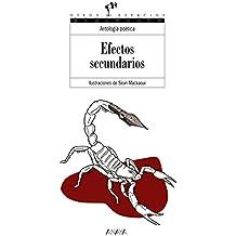 Efectos secundarios (Literatura Juvenil (A Partir De 12 Años) - Otros Espacios (Poesía))