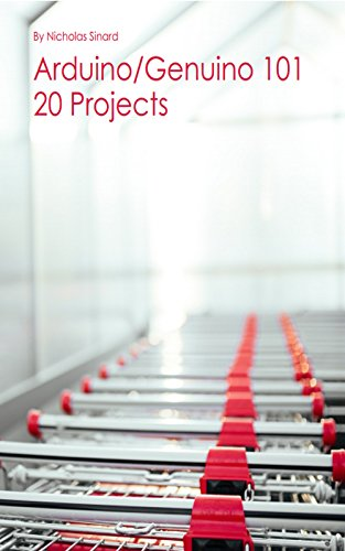 Arduino 101: 20 Projects (English Edition) por Nicholas Sinard