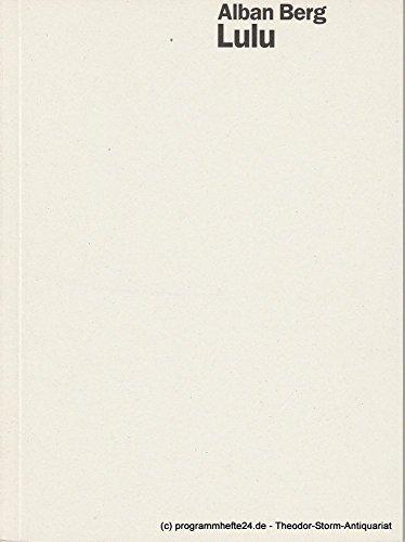 Programmheft LULU von Alban Berg. Premiere 5. Juli 1997 Spielzeit 1996 / 97 (Lulu Kostüme)