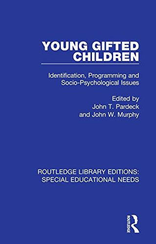 Young Gifted Children Identification Programming And Socio Psychological Issues
