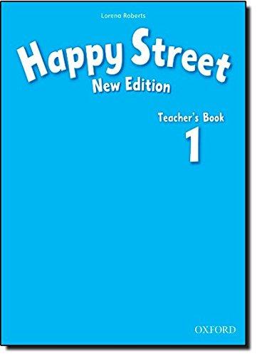 Happy Street: 1 New Edition: Teacher's Book por Lorena Roberts
