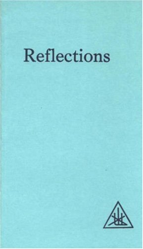 Reflections: Written by Foster Bailey, 1979 Edition, Publisher: Lucis Press Ltd [Paperback]