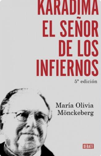 Karadima: El señor de los infiernos por Maria Olivia Monckeberg