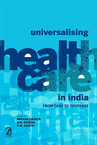 Universalising Health Care in India