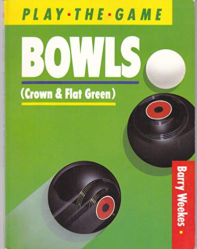 Bowls, Crown and Flat Green (Pla...