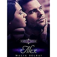 Alex (Piacere Russo pov Roman Vol. 5)