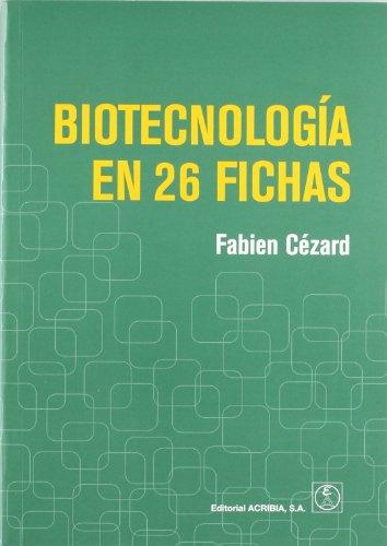 Biotecnología en 26 fichas por Fabien Cézard