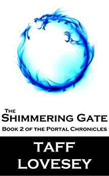 The Shimmering Gate: Book Two of the Portal Chronicles by [Lovesey, Taff]