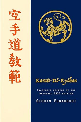 Karate-do Kyohan, Facsimile reprint of the original 1935 edition