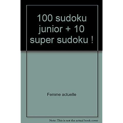100 sudoku junior + 10 super sudoku !