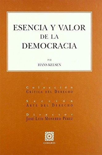 DE LA ESENCIA Y VALOR DE LA DEMOCRACIA