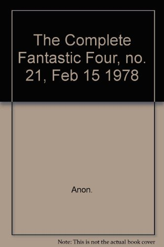 The Complete Fantastic Four, no. 21, Feb 15 1978